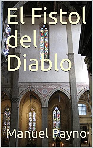 El Fistol del Diablo en losmasleidos.com