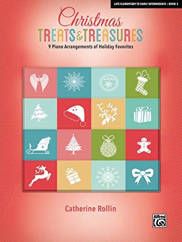 Christmas Treats and Treasures, Bk 3: 9 Piano Arrangements of Holiday Favorites