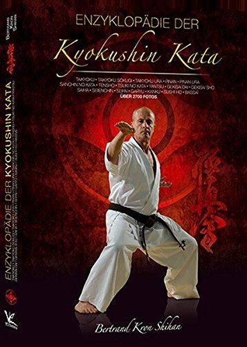 Enzyklopädie der Kyokushin Kata: Alle 32 Kyokushinkai Karate Katas