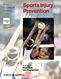 Handbook of Sports Medicine and Science: Sports Injury Prevention