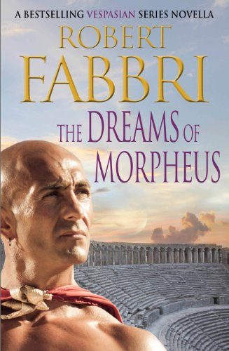 The Dreams of Morpheus: A Crossroads Brotherhood Novella from the bestselling author of the VESPASIAN series (English Edition)