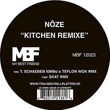 Kitchen Remixe