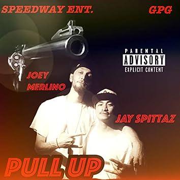 Pull Up (feat. Joey Merlino)