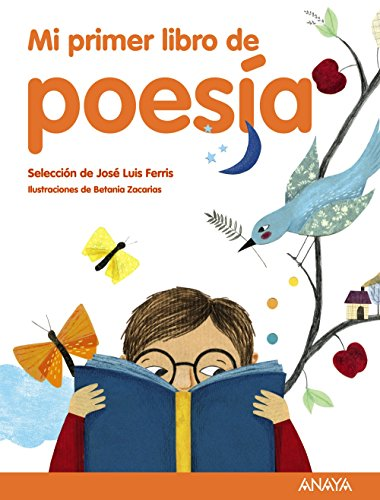 Mi primer libro de poesía: Selección de José Luis Ferris (Literatura Infantil (6-11 Años) - Mi Primer Libro)