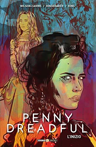 Penny Dreadful. L'inizio (Cosmo fantasy)