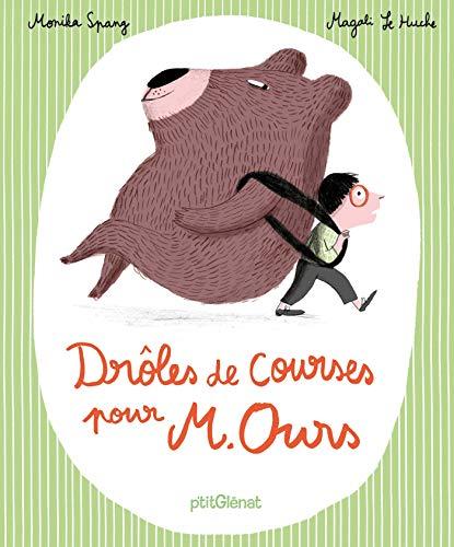 Drôles de courses pour Monsieur Ours ! (Albums) (French Edition)