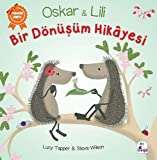 Oskar ve Lili - Bir Dönüşüm Hikayesi