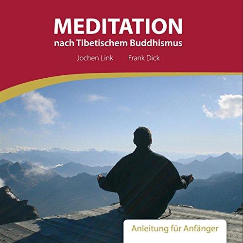 Meditation nach Tibetischem Buddhismus. Anleitung für Anfänger Titelbild