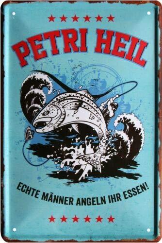 Petri Heil - Echte Männer Angeln Ihr Essen 20x30 cm Blechschild 1260