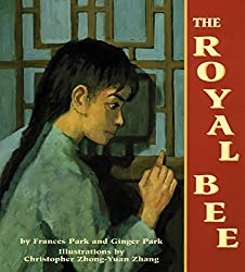 The Royal Bee by Frances and Ginger Park, illustrated by Christopher Zhong-Yuan Zhang