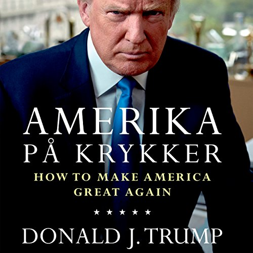 『Amerika på krykker: How to make America great again』のカバーアート
