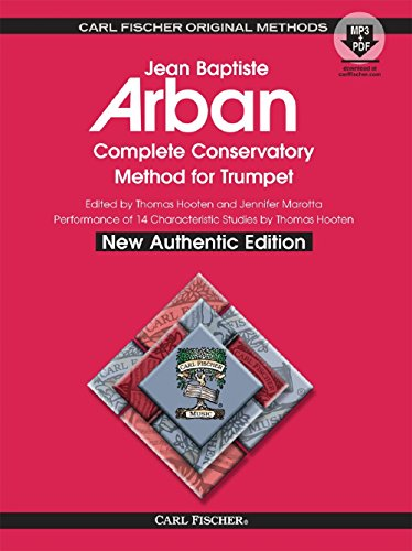 O21X - Arban Complete Conservatory Method for Trumpet (New Authentic Edition with Accompaniment and Performance tracks)
