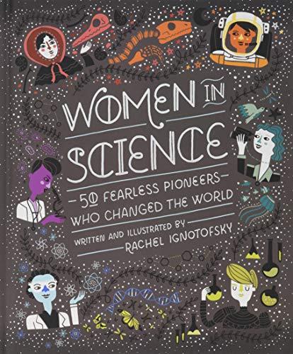 WomeninScience:50FearlessPioneersWhoChangedtheWorld