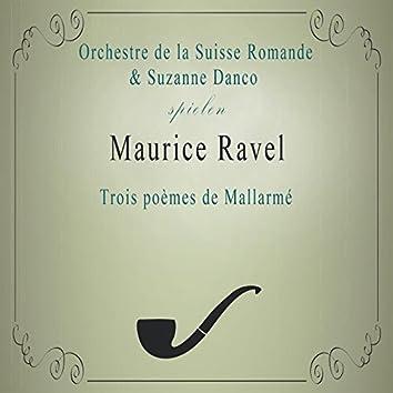 Orchestre de la Suisse Romande / Suzanne Danco spielen: Maurice Ravel: Trois poèmes de Mallarmé (Live)