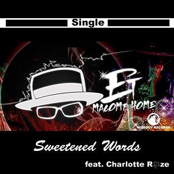 Sweetened Words (feat. Charlotte Roze & ESV Eastside Villainz)