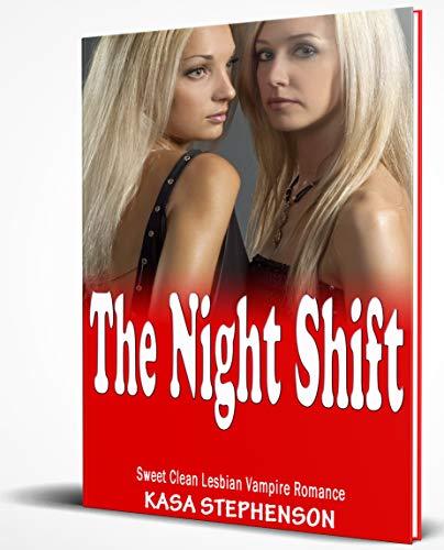 The Night Shift: Sweet Clean Lesbian Vampire Romance (English Edition)