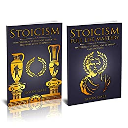 Stoicism 2 Manuscripts in 1 Book: Life Mastery, Psychology ...