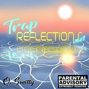 Trap Reflections Vol I.