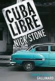 Cuba Libre - Une enquête de Max Mingus