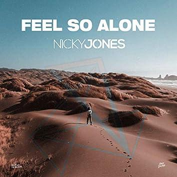 Feel so Alone