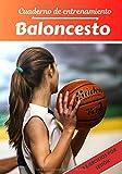 Cuaderno de entrenamiento Baloncesto: Planificación y seguimiento de las sesiones deportivas   Objetivos de ejercicio y entrenamiento para progresar   Pasión deportiva: Baloncesto   Idea de regalo  