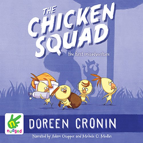 The Chicken Squad: The First Misadventure audiobook cover art