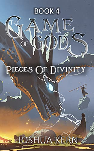 The Game of Gods 4: Pieces of Divinity - A LitRPG   Gamelit Post-Apocalypse Fantasy Novel