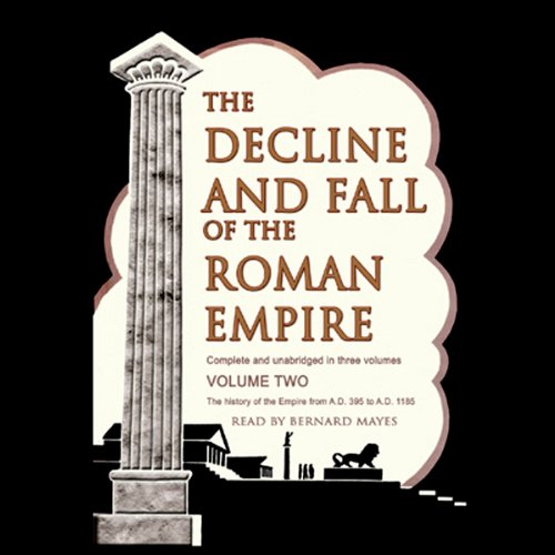 The Decline and Fall of the Roman Empire, Volume 2 audiobook cover art