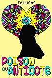 Dadju Coloriage: Dadju poison ou antidote