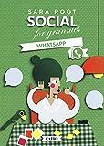 Social for grannies. WhatsApp