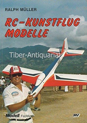 RC-Kunstflugmodelle (Modell-Fachbuch-Reihe)