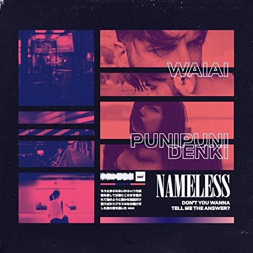 NAMELESS (feat. ぷにぷに電機)