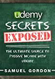 Udemy: The Ultimate Source to Passive Income with Udemy (English Edition)