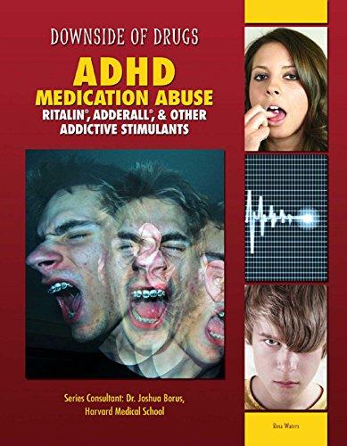 ADHD Medication Abuse: Ritalin®, Adderall®, & Other Addictive Stimulants (English Edition)