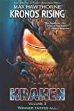 KRONOS RISING: KRAKEN (volume 3): Winner tastes all.: 5