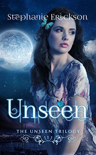 Unseen (The Unseen Trilogy Book 1)