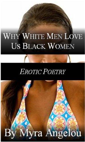 Loves white black men wife White Women