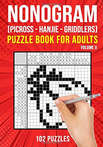 Nonogram Puzzle Books for Adults Volume II: Hanjie Picross Griddlers Puzzles Book | 102 Puzzles
