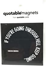 Quotable Cards, Magnet If Youre Going