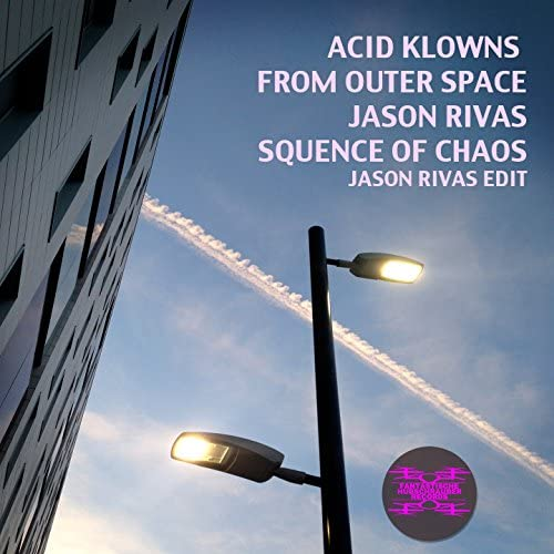 Acid Klowns From Outer Space & Jason Rivas