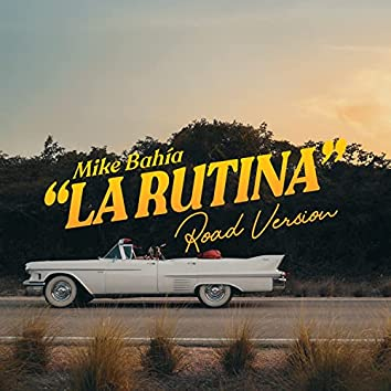 La Rutina (Road Version)