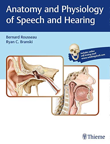 Compare Textbook Prices for Anatomy and Physiology of Speech and Hearing 1 Edition ISBN 9781626233379 by Rousseau, Bernard,BRANSKI, RYAN