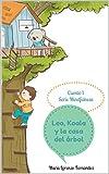 Leo, Koala y la casa del árbol. (Serie Mindfulness nº 1)