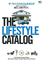 THE LIFESTYLE CATALOG (エイムック 3570)