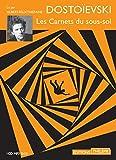 Les carnets du sous-sol (1CD audio) - Editions Thélème