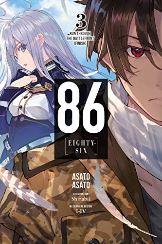 86--EIGHTY-SIX, Vol. 3 (light novel): Run Through the Battlefront (Finish) (86--EIGHTY-SIX (light novel)) (English Edition)
