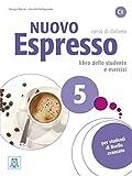 Nuovo Espresso 5 C1- einsprachige Ausgabe. Buch mit Audio-CD - Corso di italiano