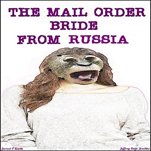 The Mail Order Bride from Russia audiobook cover art