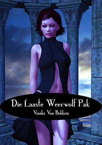 Die Laaste Weerwolf pak (Afrikaans Edition)