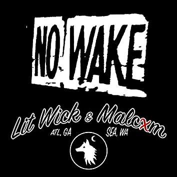 NO WAKE (feat. MALCXM)
